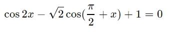 Решите уравнение cos2x-√2cos(pi/2+x)+1=0