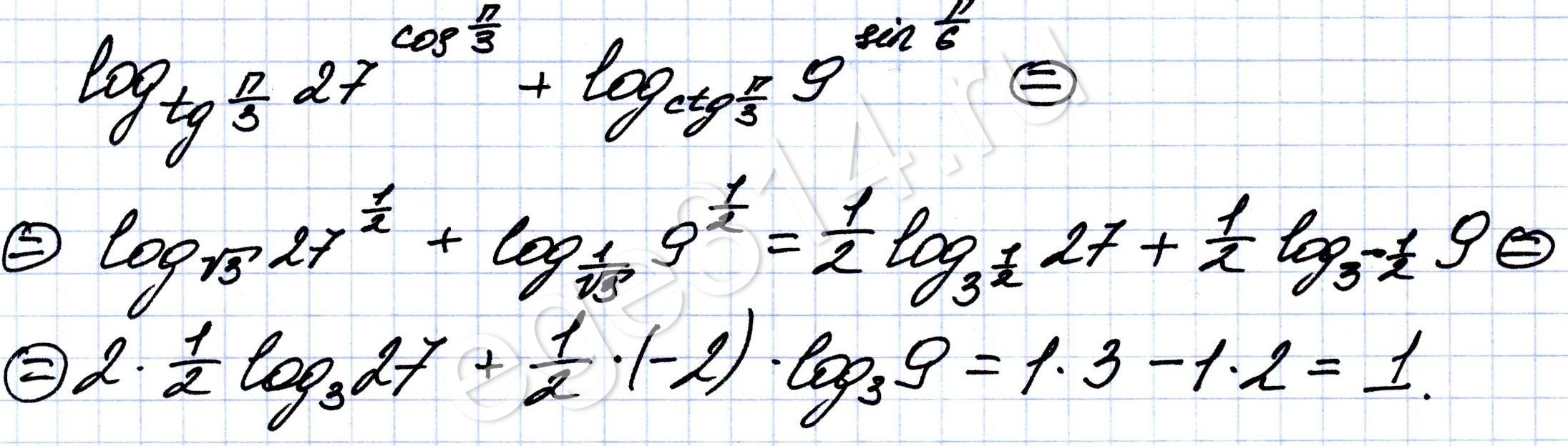 Найдите значение выражения: log tg 27 cos + log ctg 9 sin