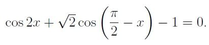 Решение №714 Решите уравнение cos2x+√2cos(pi/2-x)-1=0