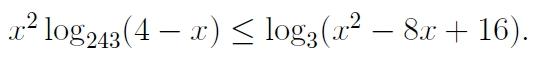 Решите неравенство x^2log243 (4-x)=log3 (x^2-8x+16)