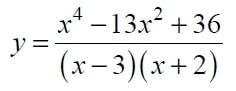 Постройте график функции y=(x^4-13x^2+36)/(x-3)*(x+2)