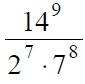 Найдите значение выражения 14^9/(2^7*7^8)