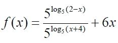 f(x)=5^log5(2-x)5^log5(x+4)+6x