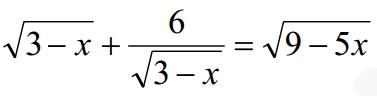 Решите уравнение √(3-х)+6√(3-х)=√(9-5х)